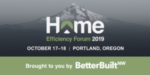 Home Efficiency Forum 2019 logo with date of event: October 17-18, 2019.