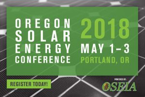 Oregon Solar Energy Conference 2018, May 1-3