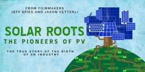 Advertisement for Solar Roots: The Pioneers of PV film.
